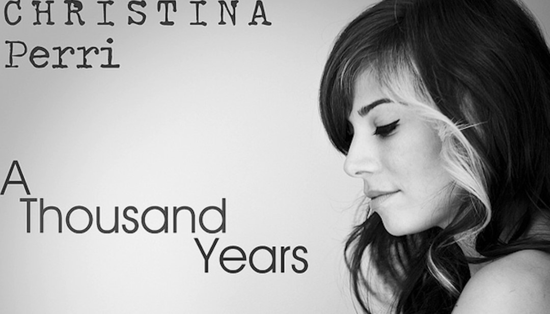 A Thousand Years – Christina Perry
